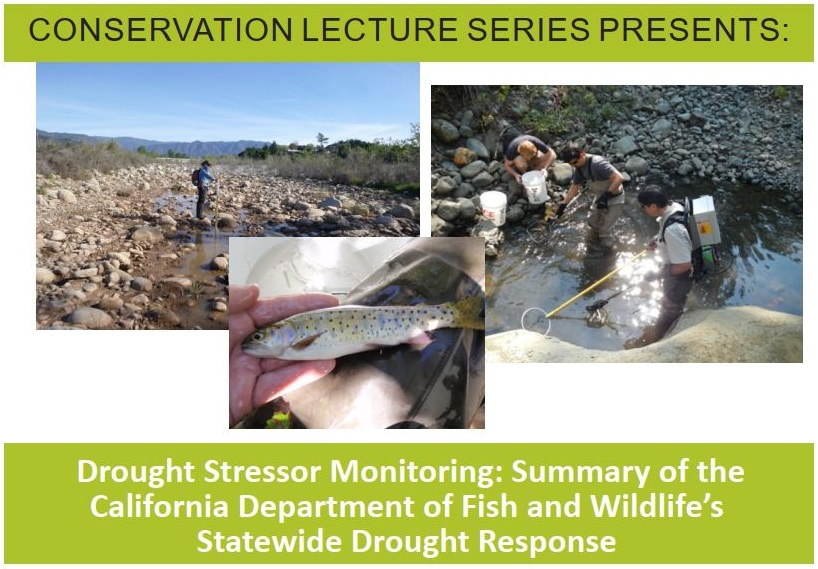 Conservation Lecture Series presents: Drought Stressor Monitoring