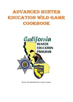 Advanced Hunter Education Wild Game Cookbook cover - link opens in new window