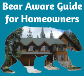 Bear Aware Guide for Homeowners