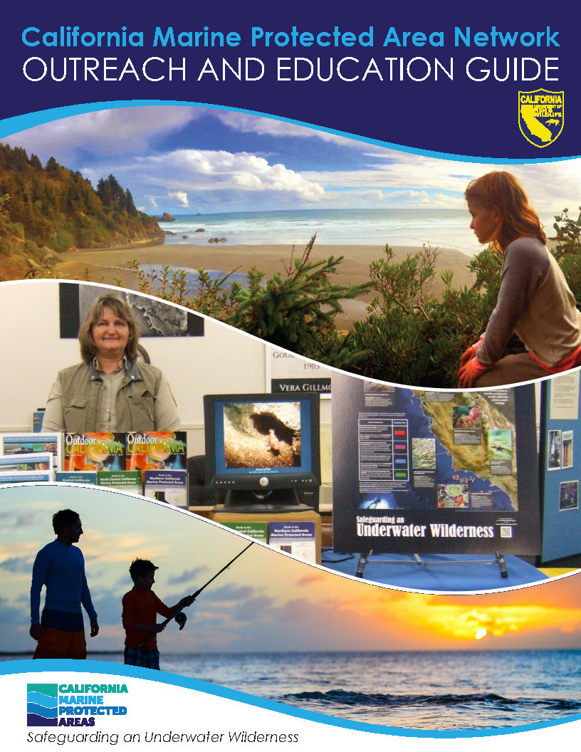 CDFW image; MPA Outreach and Education Guide Cover; top girl on coast; middle CDFW outreach staff and materials; bottom man and boy fishing - link opens in new window