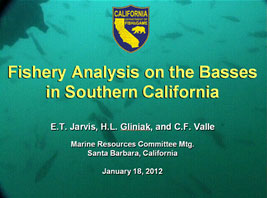Fishery analysis on the Basses in southern California